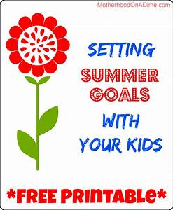 Setting Summer Goals With Your Kids - Celebrate Every Day ...
