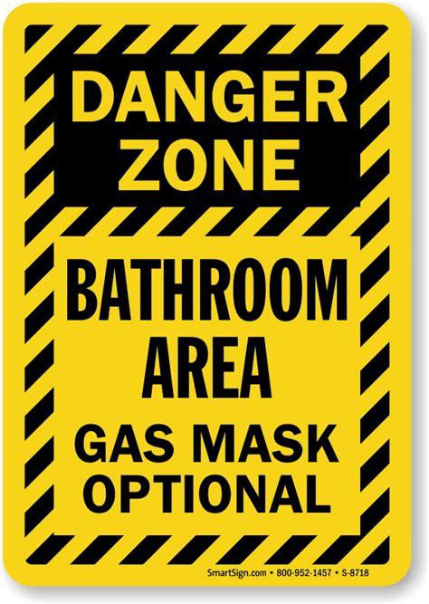 designer bathrooms danger zone bathroom area gas mask optional sign sku s 8718