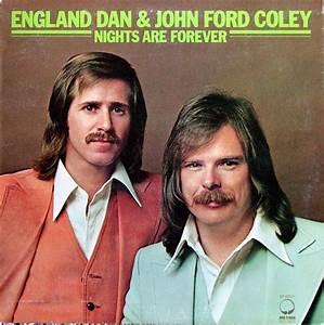 England Dan John Ford Coley Kay Nou Our House