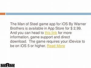 Download Super Man Man Of Steel Official Game App For Ios L