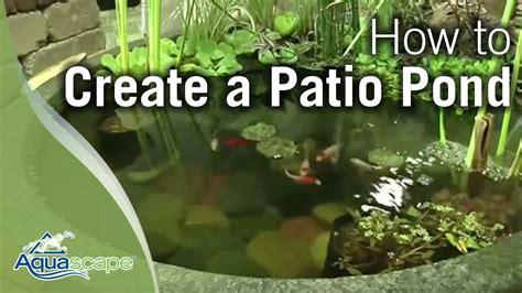 Aquascape Patio Pond Australia by How To Create A Patio Pond By Aquascape Doovi