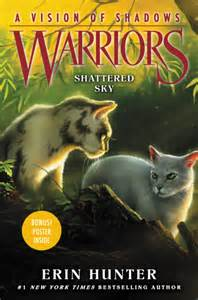 warrior cats books warriors a vision of shadows 3 shattered sky erin