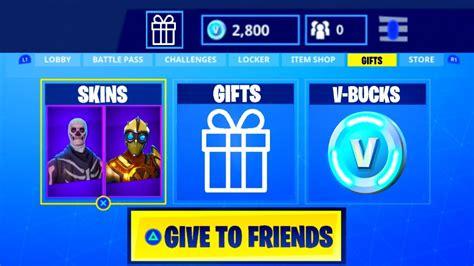 give skins  bucks  friends fortnite battle royale