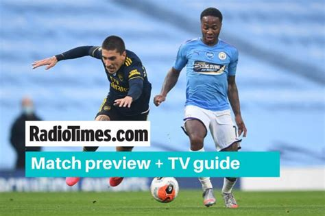 What TV channel is Arsenal v Man City on? Kick off time ...