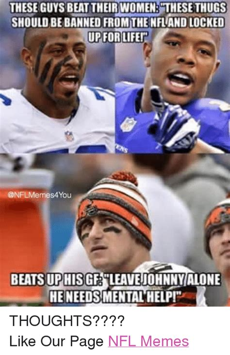Nfl Memes Facebook - these guys beat their women these thugs should be banned from the nflandlocked up for life