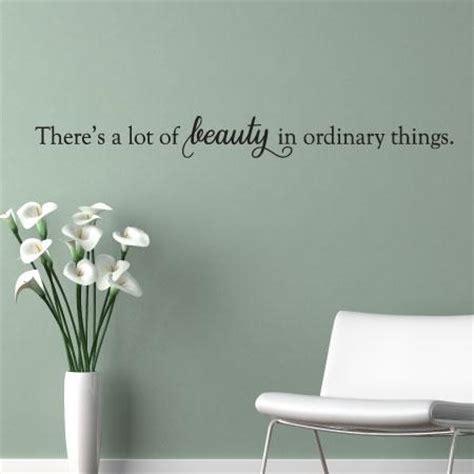 beauty  ordinary  wall quotes decal wallquotescom
