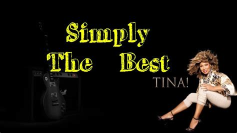 Tina Turner Simply The Best by Simply The Best Tina Turner Videolyrics
