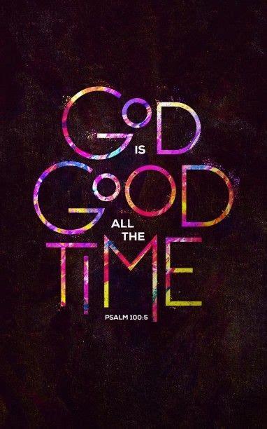 is Good All The Time Church Bulletin versículos en