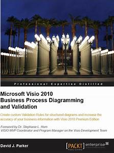Microsoft Visio 2010 Business Process Diagramming And Validation Book Published