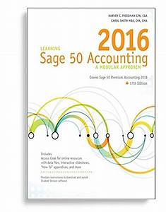 Solution Manual For Learning Sage 50 Accounting 2016 A