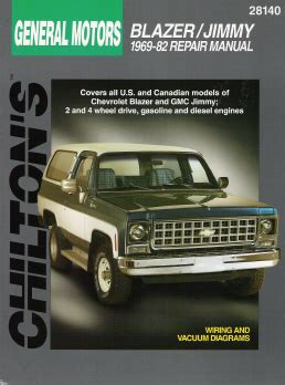 vehicle repair manual 2000 gmc jimmy auto manual 1969 1982 chevrolet blazer gmc jimmy chilton s total car care manual