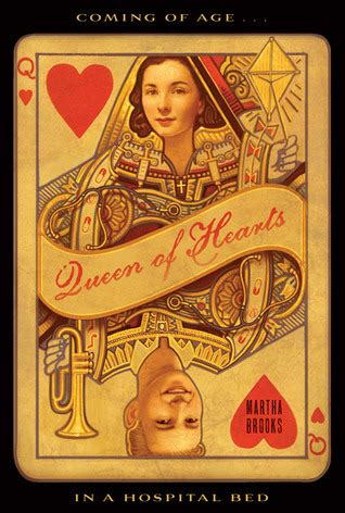 queen  hearts  martha brooks reviews discussion bookclubs lists