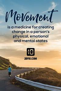 Movement and ex... Fitness Movement Quotes