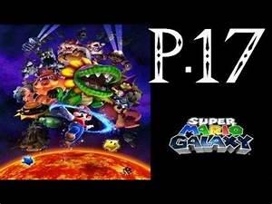 Super Mario Galaxy Walkthrough Part 17 - YouTube