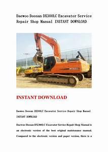 Daewoo Doosan Dx300lc Excavator Service Repair Shop Manual