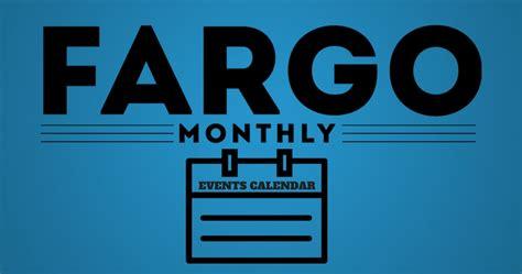 fargo calendar fargo monthly