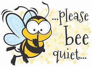 """""""Please Be Quiet! (bee!)"""" Posters by jamieleeart"""