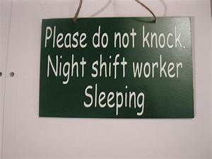 6x9 Please Do Not Knock Night Shift Worker By