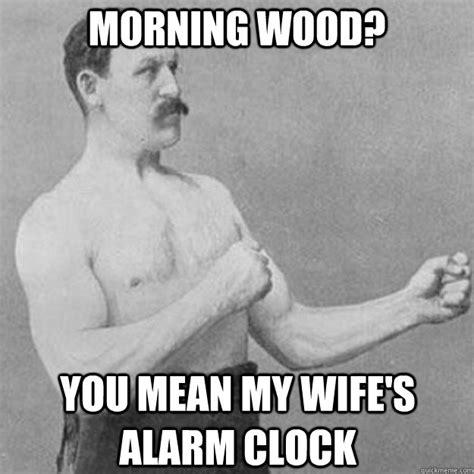 Manliest Man Meme - overly manly man meme pinterest