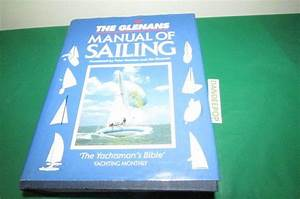 The Glenans Manual Of Sailing Book Over 1000 Pages Find Me