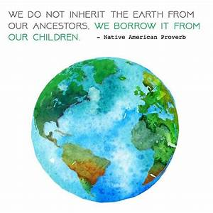 Best 25 earth day quotes ideas on pinterest environment for Earth day nature footage