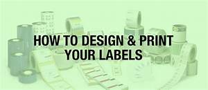 how to guide printing labels for your food business With how to make product labels