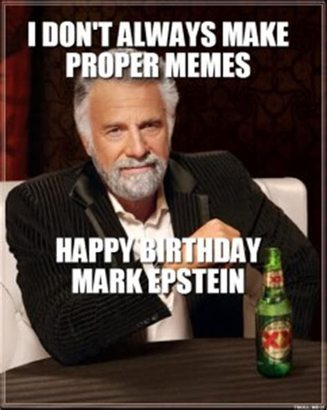 Funny Dos Equis Memes - dos equis birthday quotes funny quotesgram