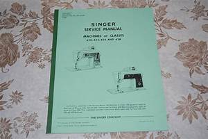 Professional Full Edition Service Manual  Singer 620 625