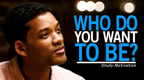 Who Do You Want To Be?  Best Motivational Video For