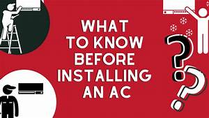 What To Know Before Installing An Ac