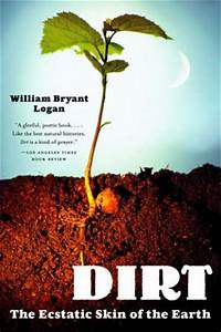 Dirt: The Ecsta... Soil Science Quotes