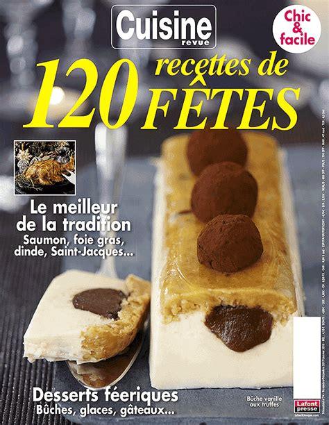cuisine revue cuisine revue 74 lafont kiosque