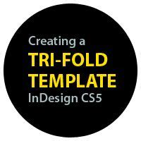 Tip Creating A Tri Fold Template In Indesign Cs5 Tip Creating A Tri Fold Template In Indesign Cs5