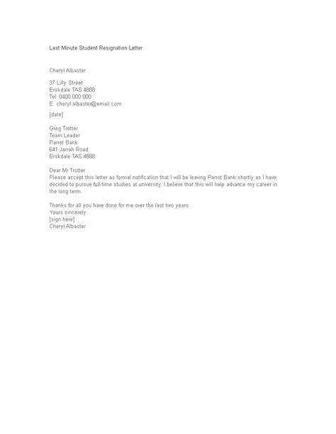 Last Minute Student Resignation Letter | Templates at allbusinesstemplates.com