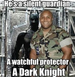 He's a silent guardian A watchful protector A Dark Knight