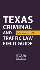 Texas Criminal  U0026 Traffic With Field Guide