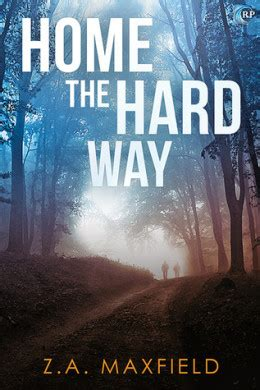 Review Home The Hard Way By Za Maxfield  Delighted Reader