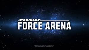 [Star Wars™: Force Arena] Play Now ! - YouTube