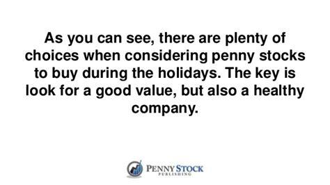 buying penny stocks   holiday season part
