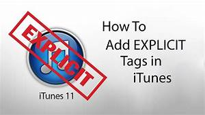 How To Add Explicit Tag in iTunes - YouTube