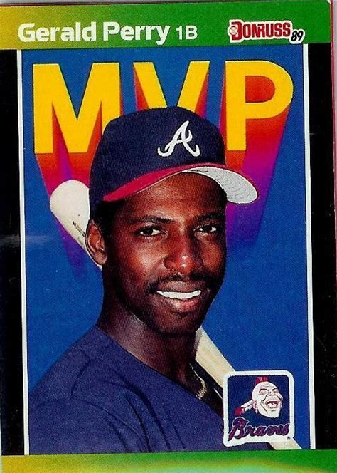 Check spelling or type a new query. 1989 DONRUSS #BC-24 Gerald Perry Atlanta Braves MVP - MINT #AtlantaBraves | Baseball trading ...