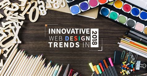 web design trends top 10 best web designing trends to follow in 2018 techjeny