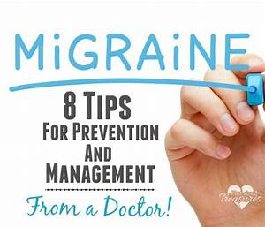 8 Tips For Preventing And Managing Migraines From A Doctor