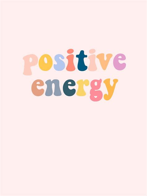 Positive Energy Wallpapers Wallpaper Cave