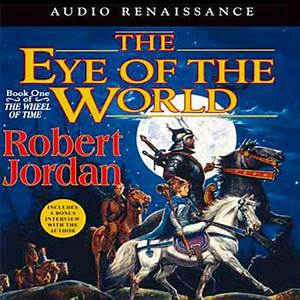 The Eye of the World: Book One of The Wheel of Time ...