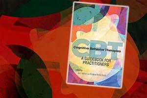 Behind The Book  Cognitive Behavioral Therapies  A