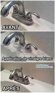 Enlever Calcaire Robinet : 40 astuces pour que votre maison soit plus propre que ~ Melissatoandfro.com Idées de Décoration