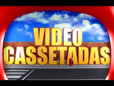 video cassetadas mais de hm de video cassetadas youtube