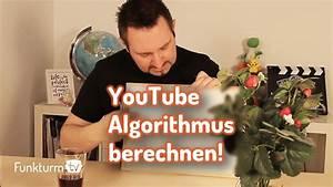 Youtube Verdienst Berechnen : youtube algorithmus berechnen funkturm tv youtube ~ Themetempest.com Abrechnung