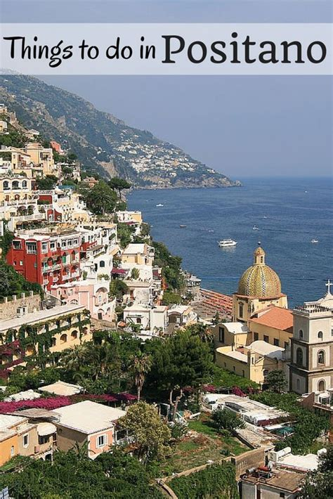 The Coastal Village Of Positano Is One Of The Most